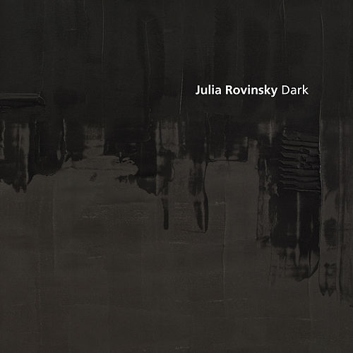 Play & Download Dark by Julia Rovinsky | Napster
