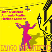 Play & Download Tango for Dancers by Various Artists | Napster