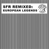 SFR Remixed (European Legends) by Various Artists