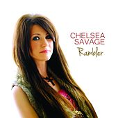 Play & Download Rambler by Chelsea Savage | Napster