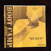 Play & Download We Do It by Boot Camp | Napster