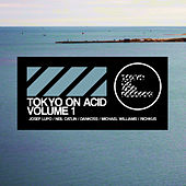 Play & Download Tokyo on Acid volume 1 by Various Artists | Napster