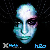 H2o by Nykk Deetronic