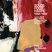 Play & Download Berio, Carter, Donatoni, Holliger & Yun: Solos pour harpe by Frédérique Cambreling | Napster