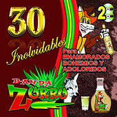 Play & Download 30 Inolvidables by Banda Zorro | Napster