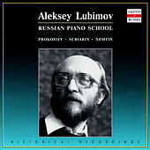 Play & Download Russian Piano School. Aleksei Lyubimov by Aleksei Lyubimov | Napster