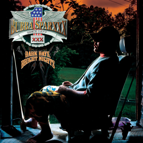 Play & Download Dark Days, Bright Nights by Bubba Sparxxx | Napster