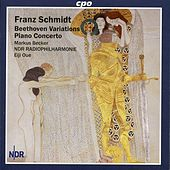 Play & Download Schmidt: Beethoven Variations - Piano Concerto by Markus Becker | Napster