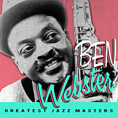 Greatest Jazz Masters von Ben Webster