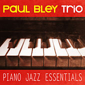 Piano Jazz Essentials by Paul Bley