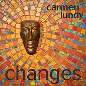 Play & Download Changes by Carmen Lundy | Napster
