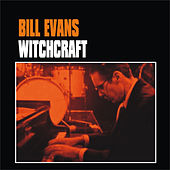 Witchcraft by Bill Evans
