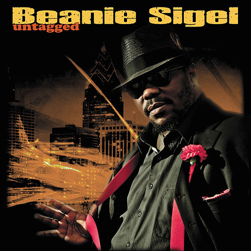 Play & Download Untagged by Beanie Sigel | Napster