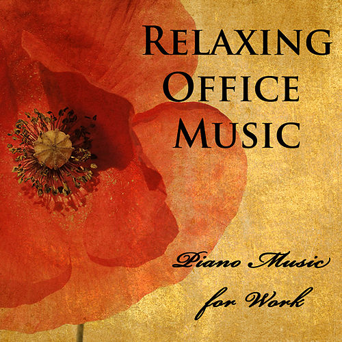 Relaxing Office Music: Piano Music for Work by The O'Neill Brothers Group