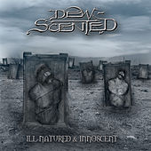Play & Download Ill-Natured / Innoscent by Dew-Scented | Napster