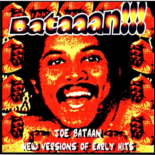 Play & Download Bataan! by Joe Bataan | Napster