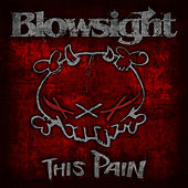 This Pain by Blowsight
