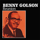 Play & Download Reunion by Benny Golson | Napster