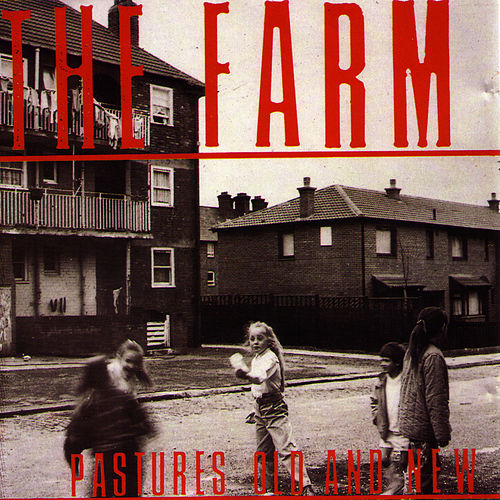 Play & Download Pastures Old And New by The Farm | Napster