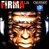 La Orbire (Blinding) by La Firma