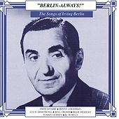 Play & Download The Songs Of Irving Berlin by Various Artists | Napster