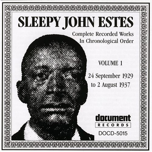 Play & Download Sleepy John Estes Vol. 1 (1929-1937) by Sleepy John Estes | Napster