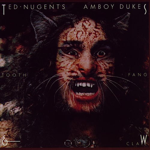 Tooth, Fang & Claw by Ted Nugent