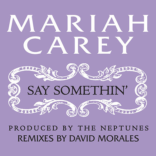 Play & Download Say Somethin' by Mariah Carey | Napster