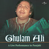 Play & Download A Live Performance In Punjabi by Ghulam Ali | Napster