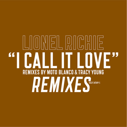 Play & Download I Call It Love by Lionel Richie | Napster