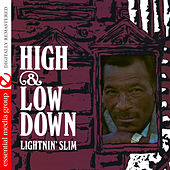 Play & Download High & Low Down by Lightnin' Slim | Napster