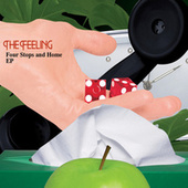 Play & Download Four Stops and Home by The Feeling | Napster