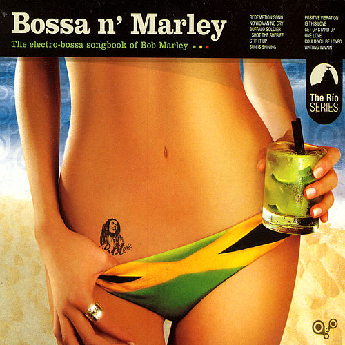 Bossa N' Marley by Various Artists
