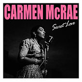 Secret Love by Carmen McRae