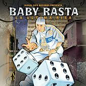 Play & Download La Ultima Risa by Baby Rasta | Napster