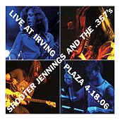 Play & Download Live At Irving Plaza 4.18.06 by Shooter Jennings | Napster