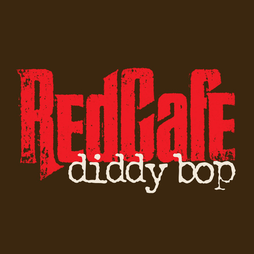 Play & Download Diddy Bop by Red Cafe | Napster