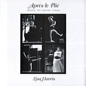 Play & Download Apres le Plie by Lisa Harris | Napster