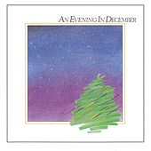 Play & Download An Evening In December by First Call | Napster