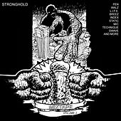 Play & Download Stronghold - Mixtape Vol. 2 by Various Artists | Napster