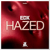Play & Download Hazed by EDX   Napster