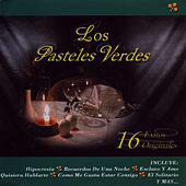 Play & Download 16 Éxitos Originales by Los Pasteles Verdes | Napster