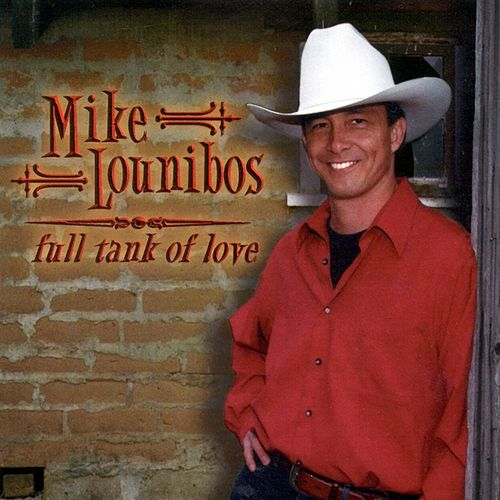 Play & Download Full Tank of Love by Mike Lounibos | Napster