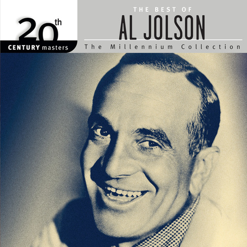 Play & Download 20th Century Masters: The Millennium Collection by Al Jolson | Napster