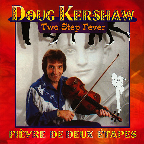 Play & Download Two-Step Fever by Doug Kershaw | Napster