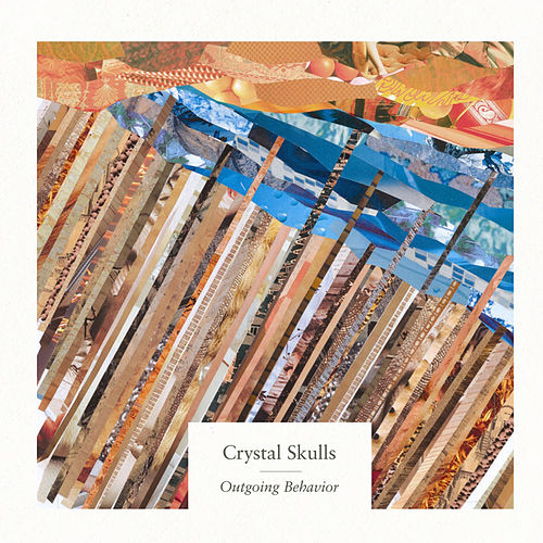 Play & Download Outgoing Behavior by Crystal Skulls | Napster