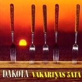 Play & Download Vakariņas 5atā by Dakota (2) | Napster