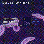 Play & Download Romancing the Moon by David  Wright | Napster