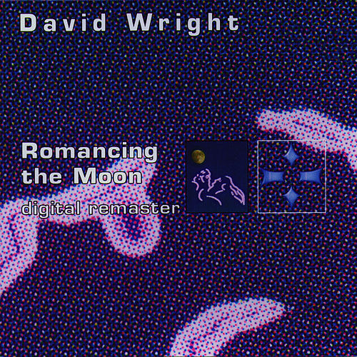 Romancing the Moon by David  Wright