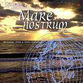 Play & Download Mare Nostrum by Olivier Renoir | Napster